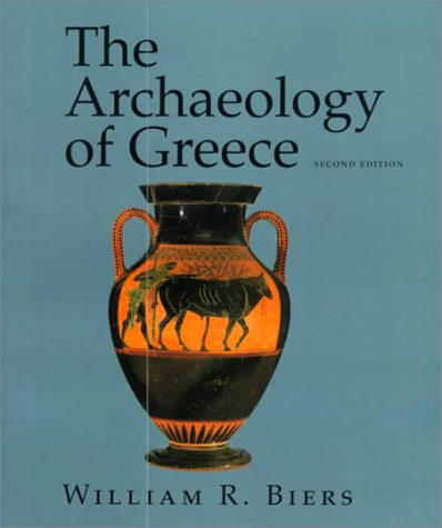 The Archaeology of Greece: An Introduction 9780801482809