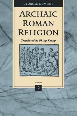 Archaic Roman Religion 9780801854811
