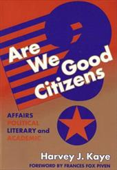 Are We Good Citizens?: Affairs Political, Literary, and Academic