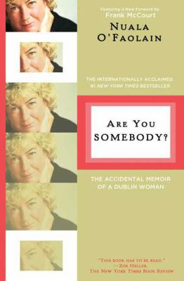 Are You Somebody?: The Accidental Memoir of a Dublin Woman 9780805089875