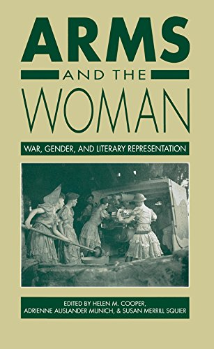 Arms and the Woman: War, Gender, and Literary Representation 9780807842560
