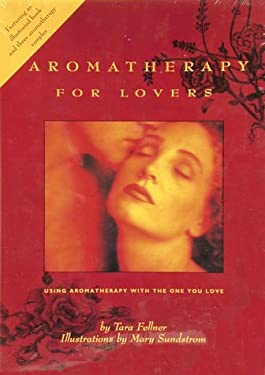 Aromatherapy for Lovers 9780804830683