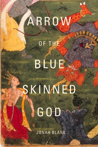 Arrow of the Blue-Skinned God: Retracing the Ramayana Through India 9780802137333