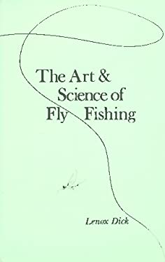 Art & Science Fly Fishing 9780806505879