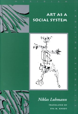 Art as a Social System 9780804739078