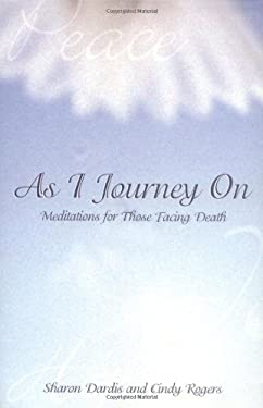 As I Journey on: Meditations for Those Facing Death 9780806638898