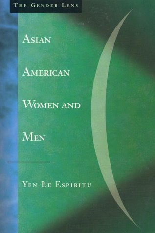 Asian American Women and Men: Labor, Laws, and Love 9780803972551