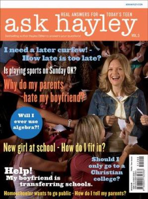 Ask Hayley, Volume 3: Real Answers for Today's Teen 9780800732370