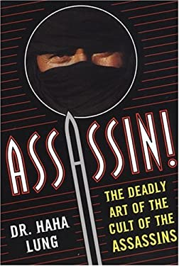 Assassin!: The Deadly Art of the Cult of the Assassins 9780806526201