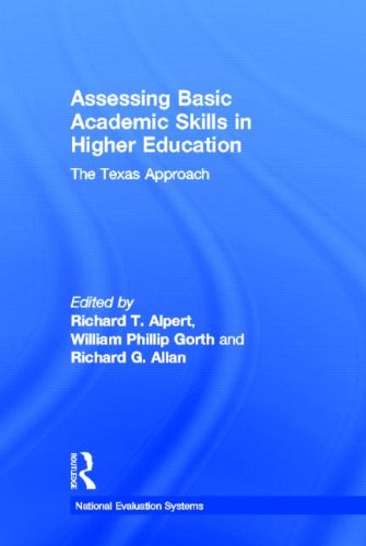 Assessing Basic Academic Skills in Higher Education: The Texas Approach 9780805803365
