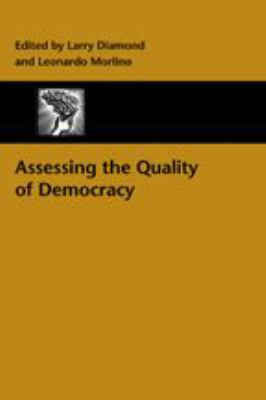 Assessing the Quality of Democracy 9780801882876