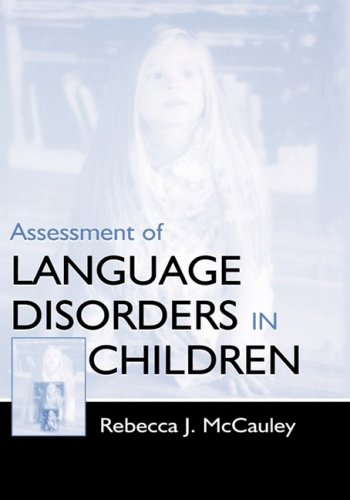 Assessment of Language Disorders C 9780805825619