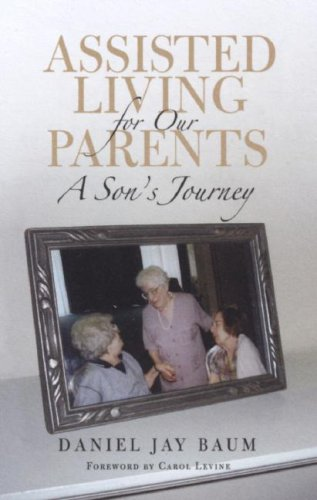 Assisted Living for Our Parents: A Son's Journey 9780801444685