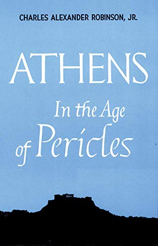 Athens in the Age of Pericles 9780806109350