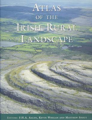 Atlas of the Irish Rural Landscape 9780802042941