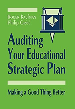 Auditing Your Educational Strategic Plan: Making a Good Thing Better 9780803962996