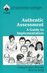 Authentic Assessment: A Guide to Implementation