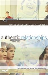 """Authentic Relationships: Discover the Lost Art of """"One Anothering"""" 3206586"""