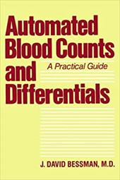 Automated Blood Counts and Differentials: A Practical Guide 3221235