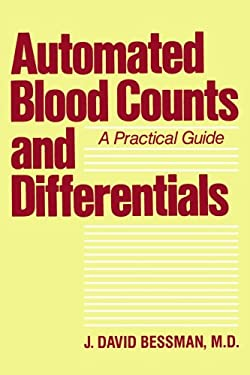 Automated Blood Counts and Differentials: A Practical Guide 9780801831737