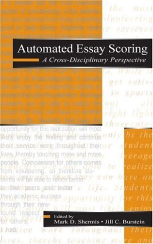 Automated Essay Scoring: A Cross-Disciplinary Perspective 9780805839739