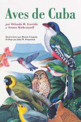 Aves de Cuba = Birds of Cuba 9780801476914