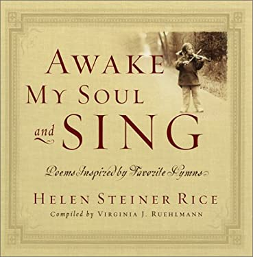 Awake My Soul and Sing: Poems Inspired by Favorite Hymns [With Audio] 9780800718466