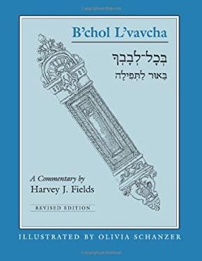 B'Chol L'Vavcha - Fields, Harvey J. / Glickman, Elaine R. / Schanzer, Olivia