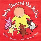 Baby Danced the Polka 3262167