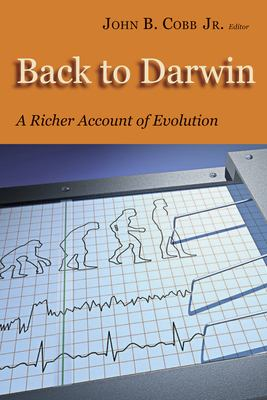 Back to Darwin: A Richer Account of Evolution 9780802848376