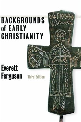 Backgrounds of Early Christianity 9780802822215