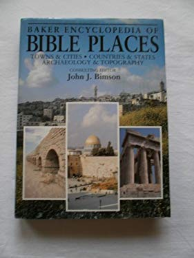 Baker Encyclopedia of Bible Places 9780801010934