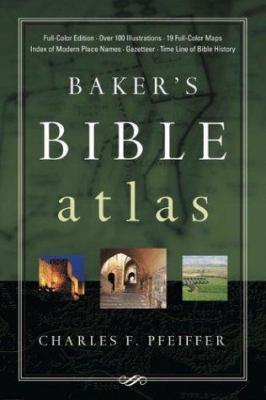 Baker's Bible Atlas 9780801012631