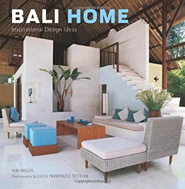 Bali Home: Inspirational Design Ideas 9780804839822
