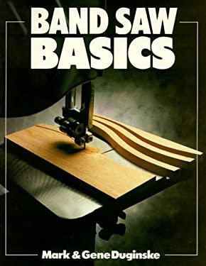 Band Saw Basics 9780806972107