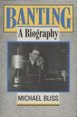 Banting: A Biography 9780802073860