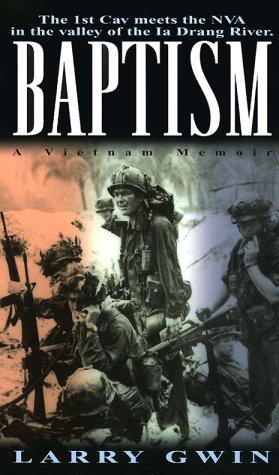 Baptism: A Vietnam Memoir 9780804119221