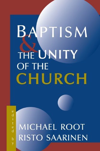 Baptism and the Unity of the Church 9780802844620