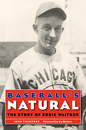 Baseball's Natural: The Story of Eddie Waitkus 9780803259584