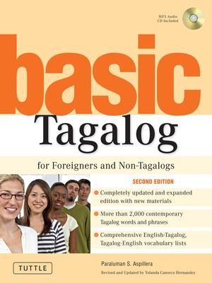 Basic Tagalog: For Foreigners and Non-Tagalogs [With CD] 9780804838375