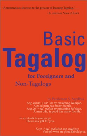 Basic Tagalog for Foreigners and Non-Tagalogs 9780804819107