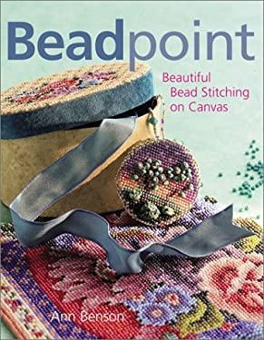Beadpoint: Beautiful Bead Stitching on Canvas 9780806989396