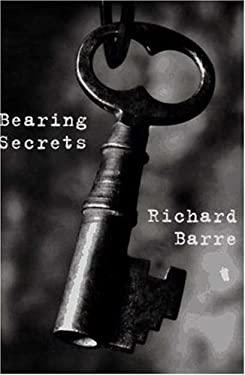 Bearing Secrets: A Wil Hardesty Mystery 9780802732804