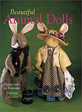 Beautiful Animal Dolls: Handcrafts to Treasure 9780806960883