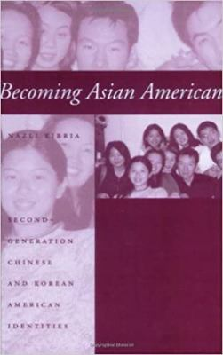 Becoming Asian American: Second-Generation Chinese and Korean American Identities 9780801877445