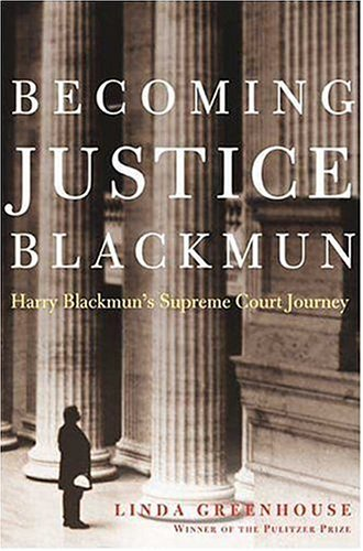Becoming Justice Blackmun 9780805077919