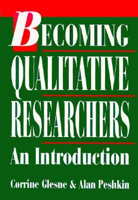 Becoming Qualitative Researchers: An Introduction 9780801302954