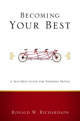 Becoming Your Best: A Self-Help Guide for Thinking People 9780806680521
