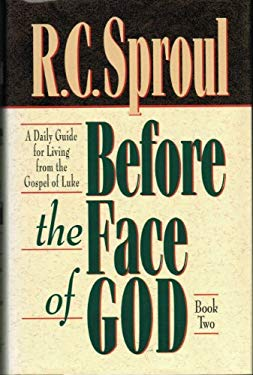 Before the Face of God: A Daily Guide for Living from the Gospel of Luke 9780801083587