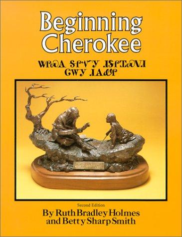 Beginning Cherokee 9780806114637